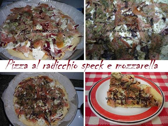 Pizza al radicchio speck e mozzarella