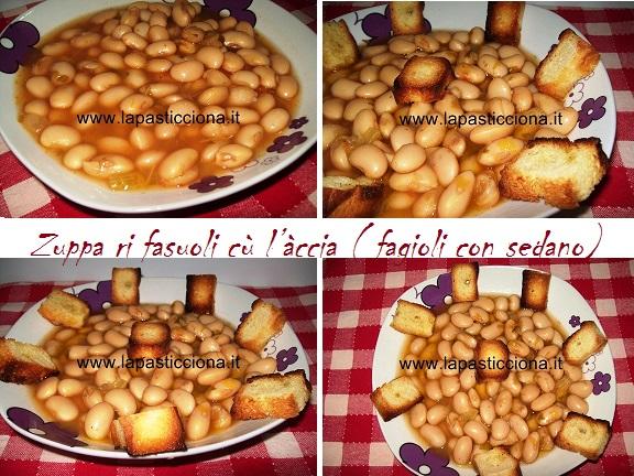 Zuppa ri fasuoli cù l'àccia ( fagioli con sedano)
