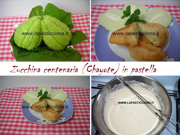 Zucchina centenaria (Chayote) in pastella 8